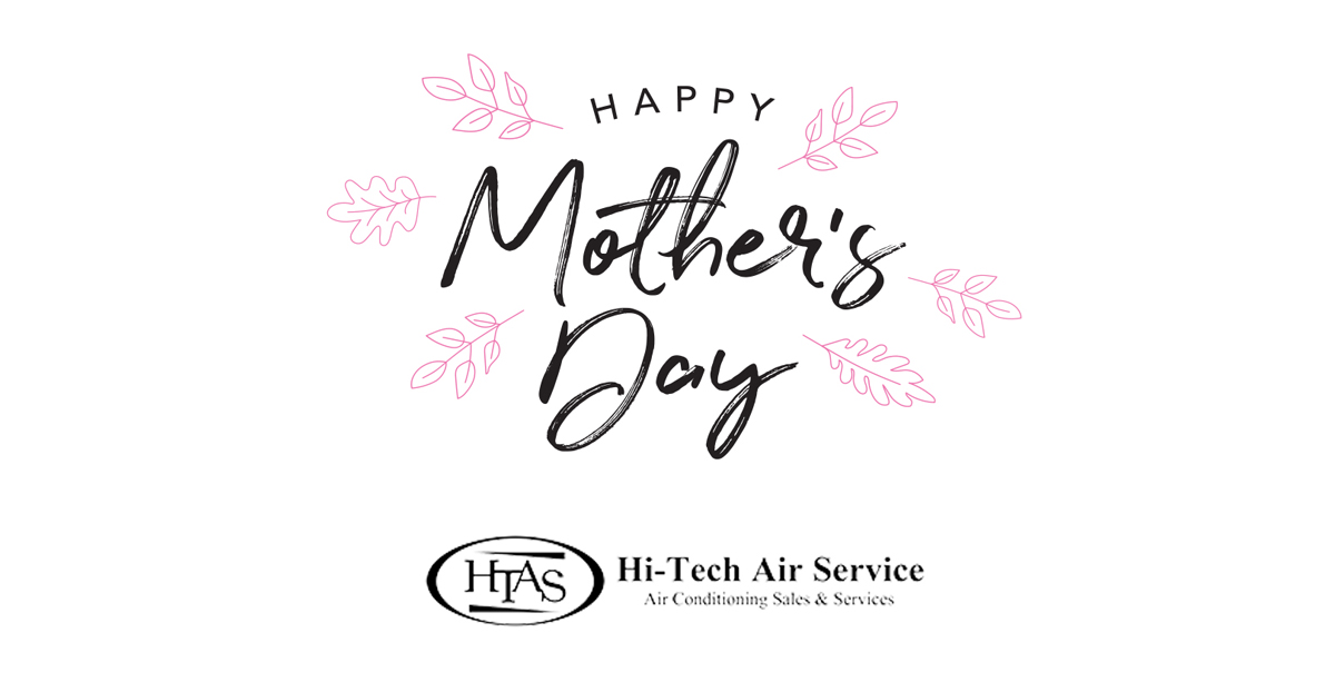 hi-tech-air-service-happy-mothers-day